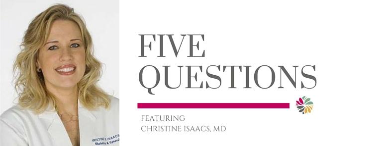 Christine Isaacs, M.D.