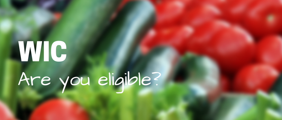 WIC: Are you eligible?