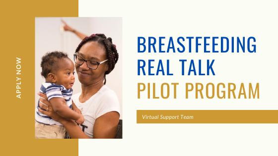 Breastfeeding Real Talk Pilot Program